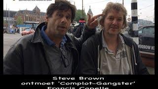 """Steve Brown ontmoet """"Complot-Gangster"""