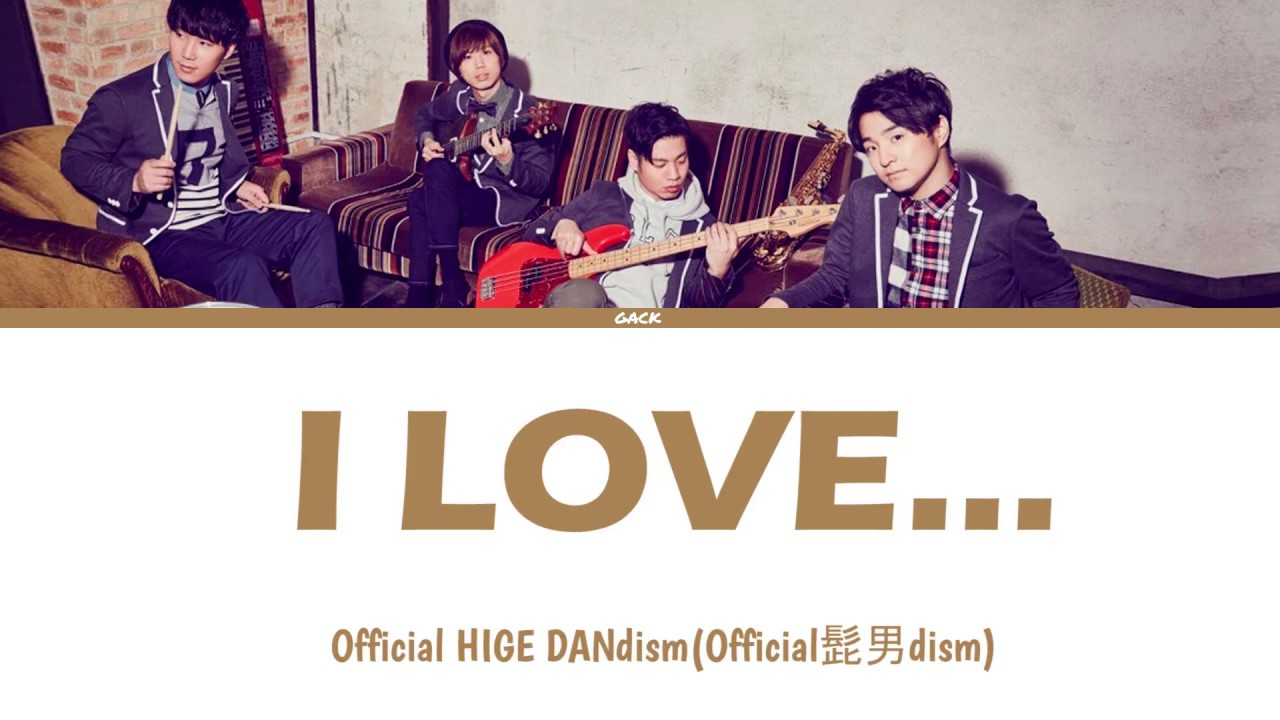 Dism official i love 髭 男
