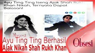 Ayu Ting Ting Berhasil Ajak Nikah Shah Rukh Khan, Begini Tanggapan Ivan Gunawan - OBSESI