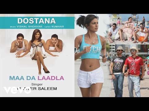 Maa Da Laadla - Official Audio Song | Dostana | Vishal Shekhar