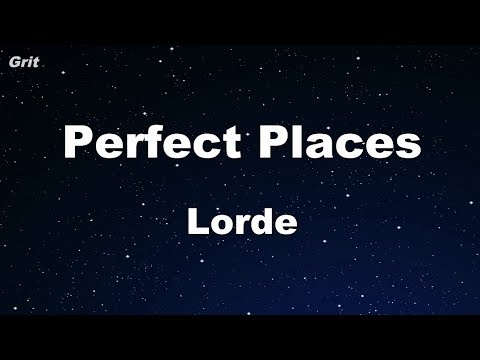 Perfect Places - Lorde Karaoke 【No Guide Melody】 Instrumental
