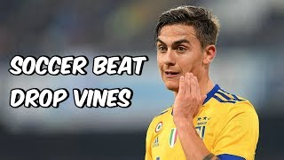 Soccer Beat Drop Vines #83