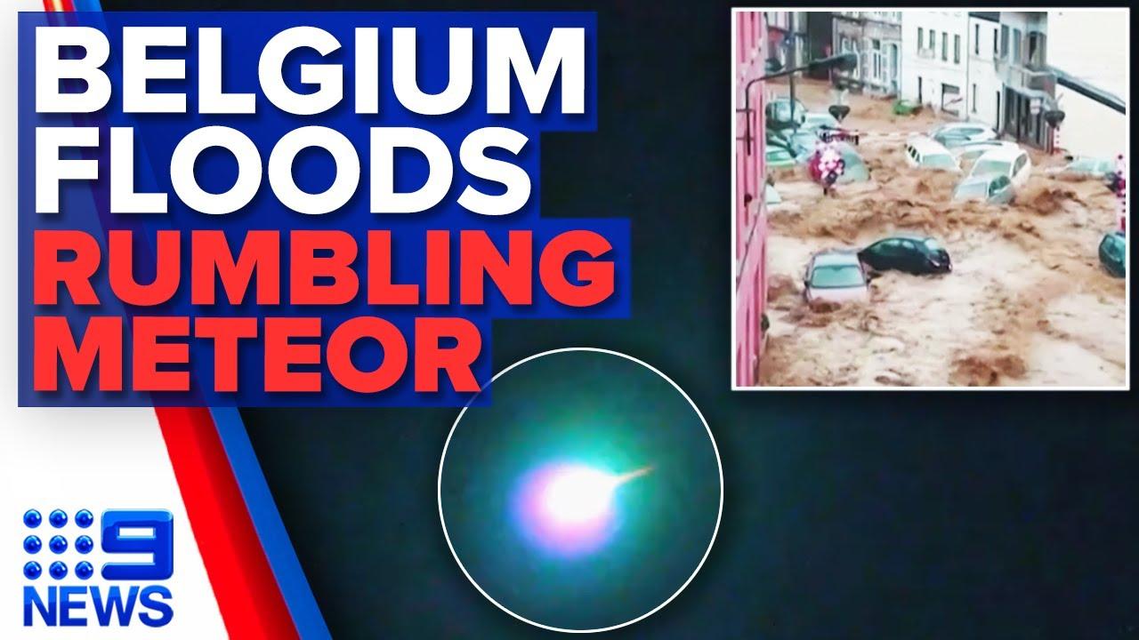Download New floods devastate Belgium, Meteor lights up Norway sky | 9 News Australia