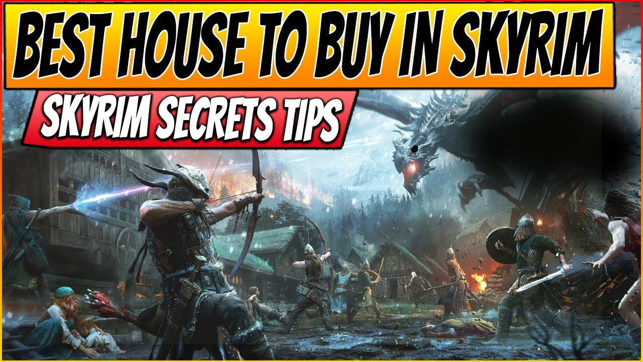 ˜�tes 5 Skyrim Gameplay  Best House For Sale In Skyrim & Secrets  Tips And  Tricks #4 [pc Hd]  Youtube