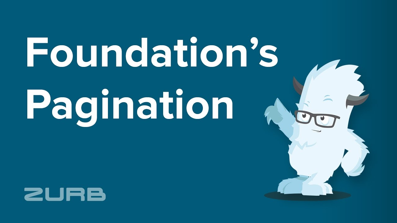 Pagination | Foundation for Sites 6 Docs