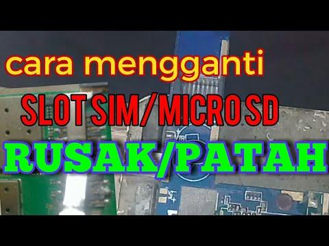 Cara Mengganti Slot Sim Card Micro Sd Yg Patah Youtube