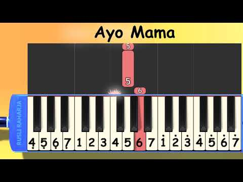 Ayo Mama not angka pianika