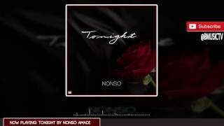 Nonso Amadi - Tonight ( AUDIO 2015)