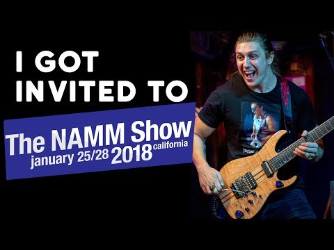 I Got Invited to the NAMM show 2018 in California