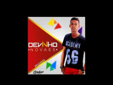 Deivinho Novaes 2017/2018 CD NOVO #PUXE