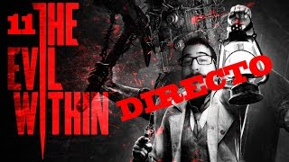 DIRECTO - THE EVIL WITH IN - Episodio 11