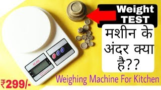 What Is Inside & Electronic Kitchen Digital Weighing Scale Test With Weight