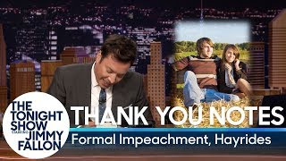 Thank You Notes: Formal Impeachment, Hayrides