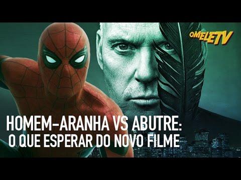 Homem-Aranha VS Abutre: O que esperar do novo filme | OmeleTV AO VIVO