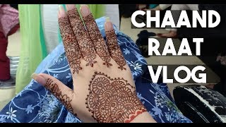 Pakistani VLOG | Chaand Raat Fun | Eid Shopping & Mehendi | GLOSSIPS