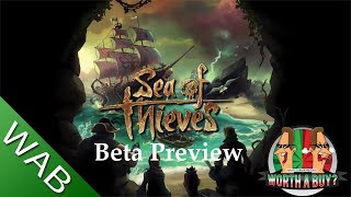 Sea of Thieves Preview (Beta) - Worthapreorder?