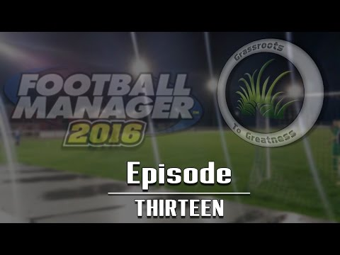 Football Manager 2016 Grassroots To Greatness S02E07 Total Football!