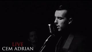 Cem Adrian - Yalnız da Ayağa Kalkabilirim (Live)