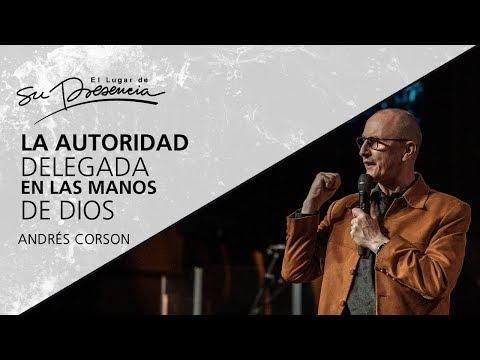 La autoridad delegada en las manos de Dios - Andrés Corson - 24 Septiembre 2017