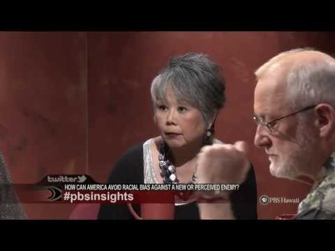 PBS Hawaii - Insights: How Can We Avoid Racial Bias Against a New or Perceived Enemy?