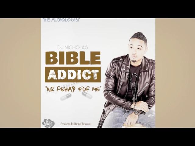 dj-nicholas-bible-addict-official-audio-dj-nicholas