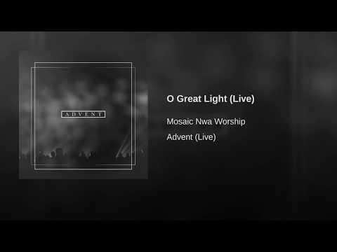 O Great Light (Live)