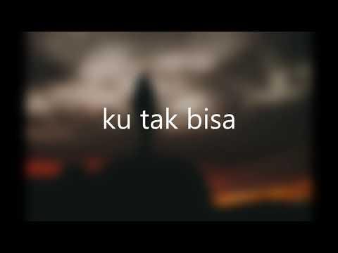 KU TAK BISA (Video Lirik) Dudy Oris