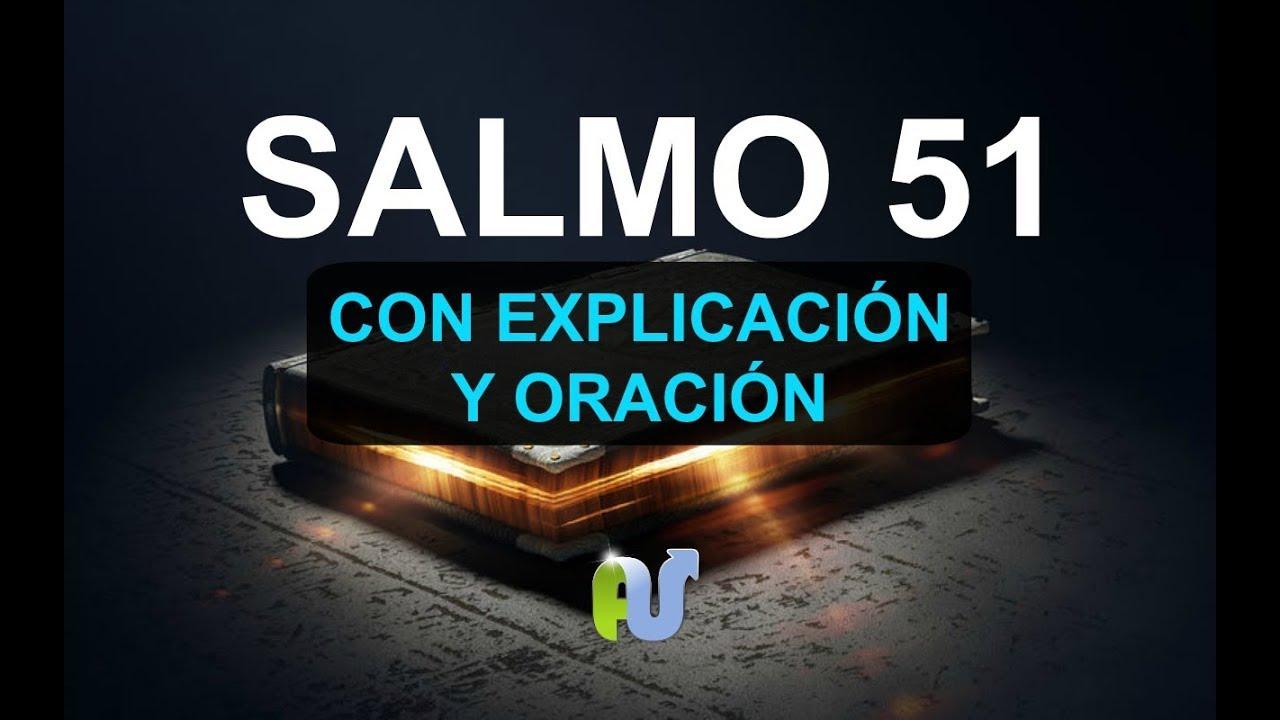 SALMO 51 Biblia Hablada Con Explicación y Oración Poderosa