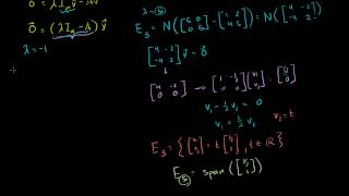 135 Linear Algebra  Finding Eigenvectors and Eigenspaces example