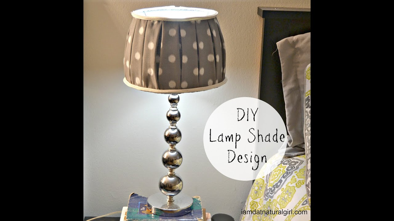 How To DIY Lamp Shade Design