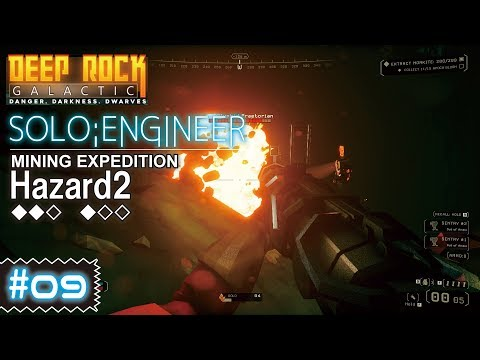 Deep Rock Galactic ソロ #09 MINING EXPEDITION [Haz.2 ◆◆◇ ◆◇◇] ENGINEER