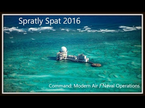 Spratly Spat 2016 *Command: MANO LIVE*