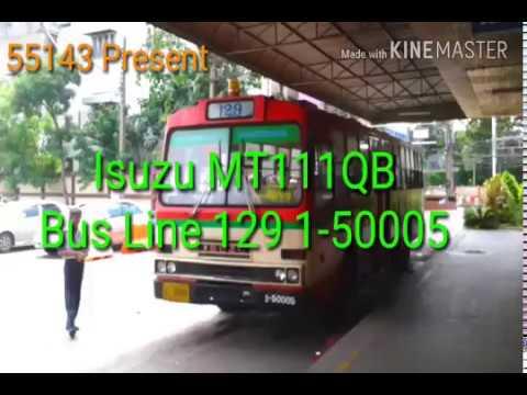 [BMTA] Isuzu MT111QB Bus Line 129 1-50005 (ปัจจุบันคันนี้ย้ายไปสาย97)