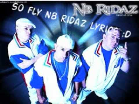 Nb ridaz So Fly with lyrics o.O