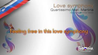 "Quartissimo feat. Martina - ""Love Symphony"" (Slovenia)"