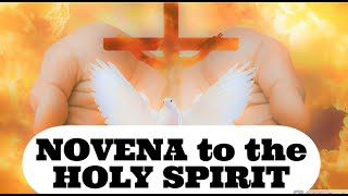 NOVENA to the Holy Spirit for Pentecost - POWERFUL PRAYER to the Holy Spirit - FULL GUIDE