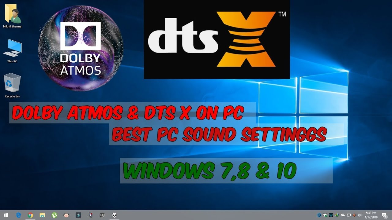 Dolby Atmos and DTS-X on Computer | Surround Sound On PC | UPDATED 2018