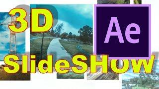 Как сделать 3D слайд шоу в Афтер эффект 3D slideshow in after effects tutorial