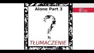 XXXTentacion - Alone Part 3 💔 / Tłumaczenie