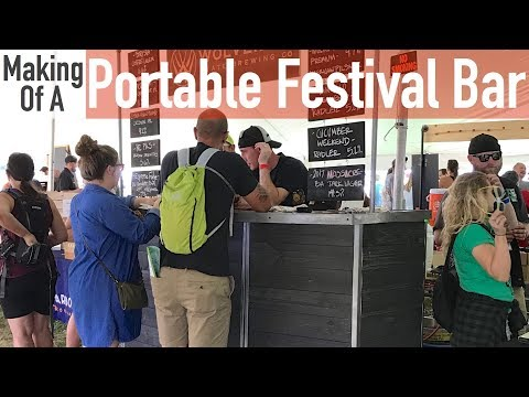 Making A Portable Festival Bar