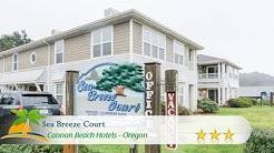 Sea Breeze Court - Cannon Beach Hotels, Oregon