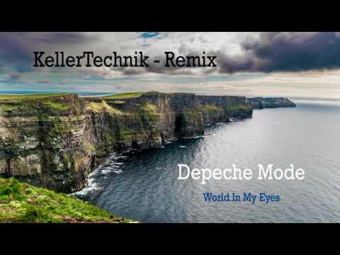 Depeche Mode - World In My Eyes - KellerTechnik RMX