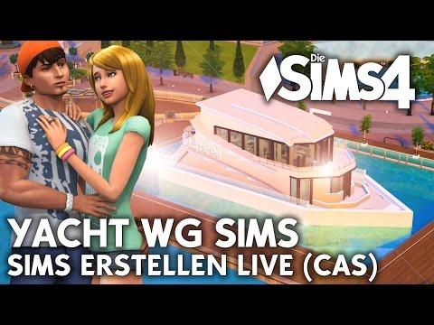Sims erstellen LIVE   YACHT WG im Die Sims 4 CAS für die Modern Yacht