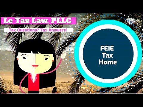 FEIE Tax Home