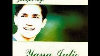 Yana Julio Satu Keinginan Lagu Lawas Nostalgia Tembang Kenangan Indonesia