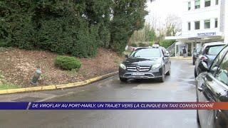 Yvelines | De Viroflay au Port-Marly, un trajet vers la clinique en taxi conventionné