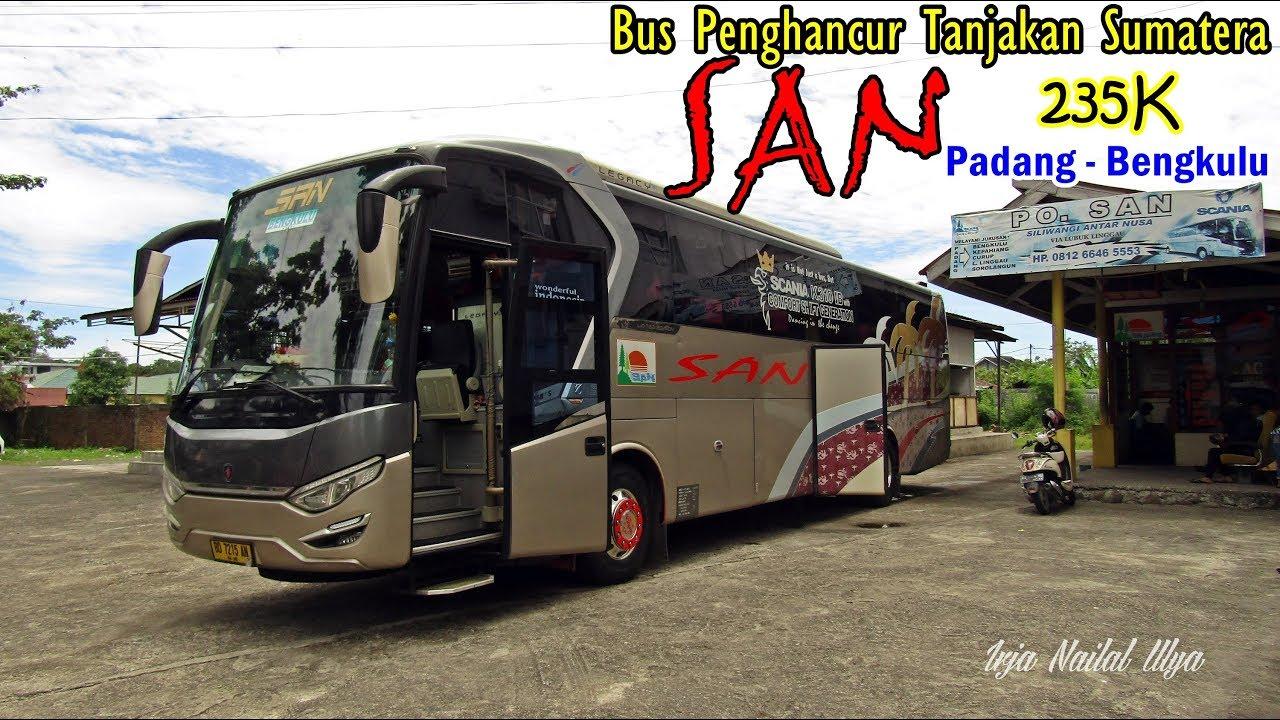 Bus Penghancur Tanjakan Sumatera Scania Ahli Tanjakan Trip By San