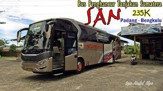 BUS PENGHANCUR TANJAKAN SUMATERA. Scania Ahli Tanjakan. Trip By SAN Padang - Bengkulu
