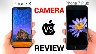 iPhone X vs iPhone 7 Plus - CAMERA REVIEW!