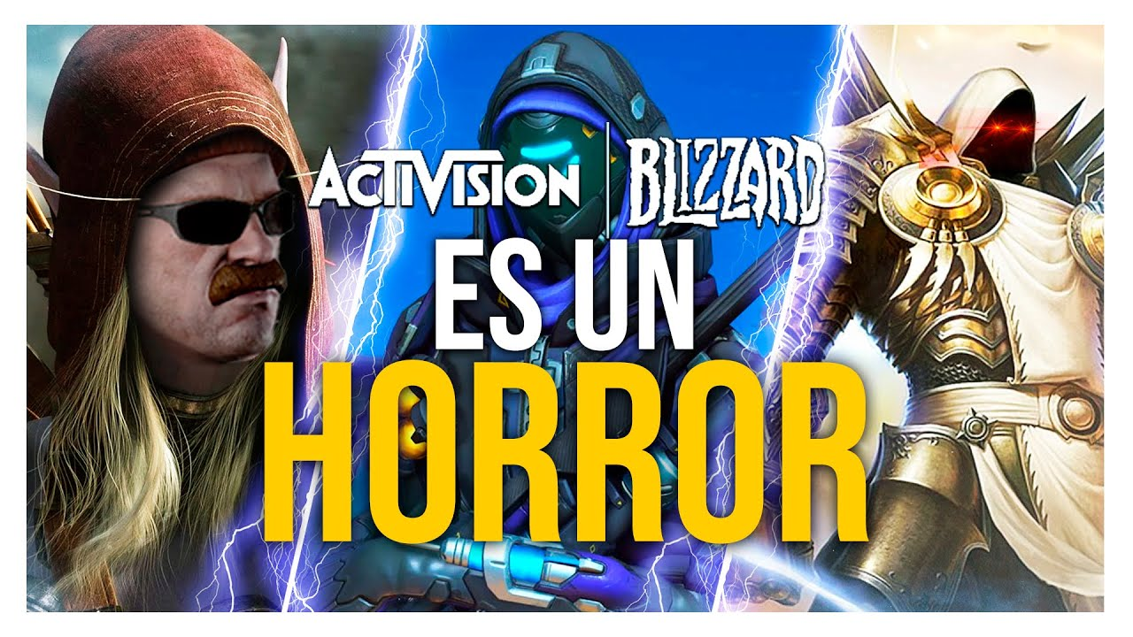 Activision - Blizzard es un HORROR
